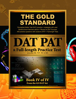 Gold Standard DAT PAT (Perceptual Ability Test) Strategies and Practice, Gold Standard Full-length Exam (Dental Admission Test), Dental School Interview Advice